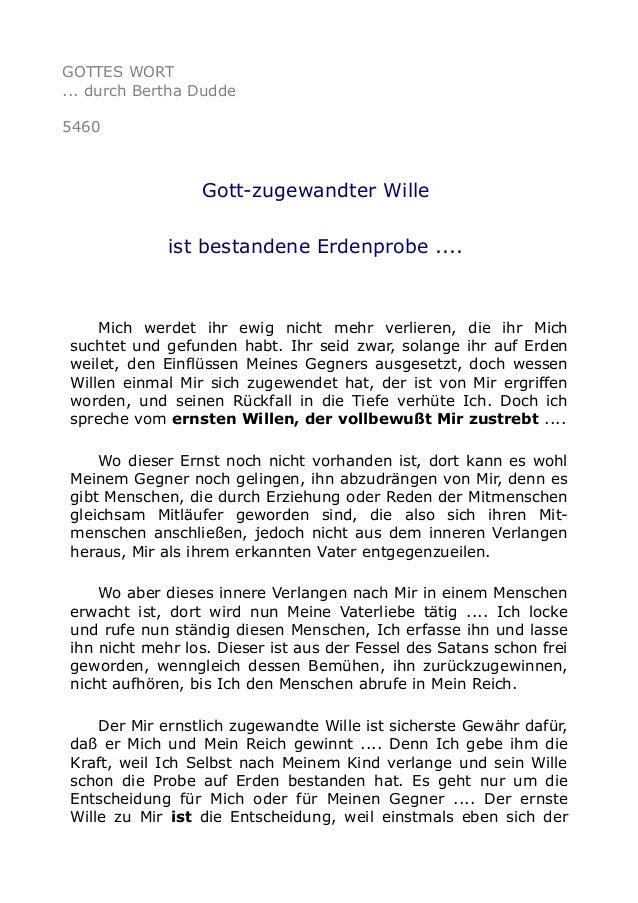 GOTTES WORT ... durch Bertha Dudde 5460 Gott-zugewandter Wille ist bestandene Erdenprobe .... Mich werdet ihr ewig nicht m...