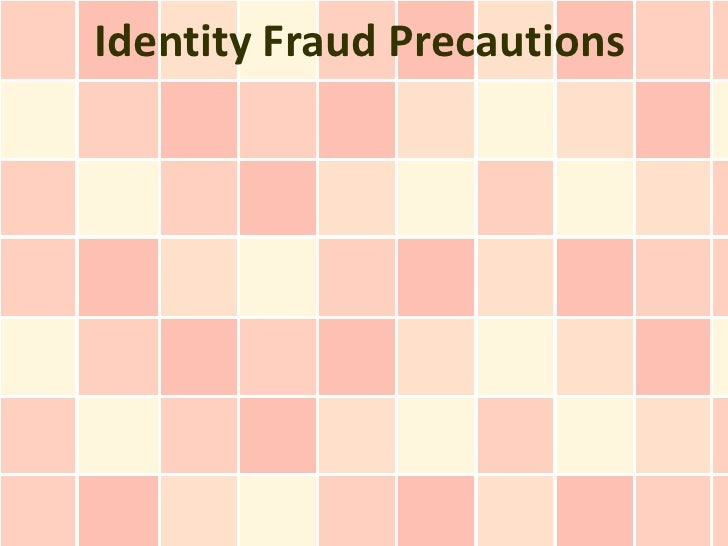 Identity Fraud Precautions