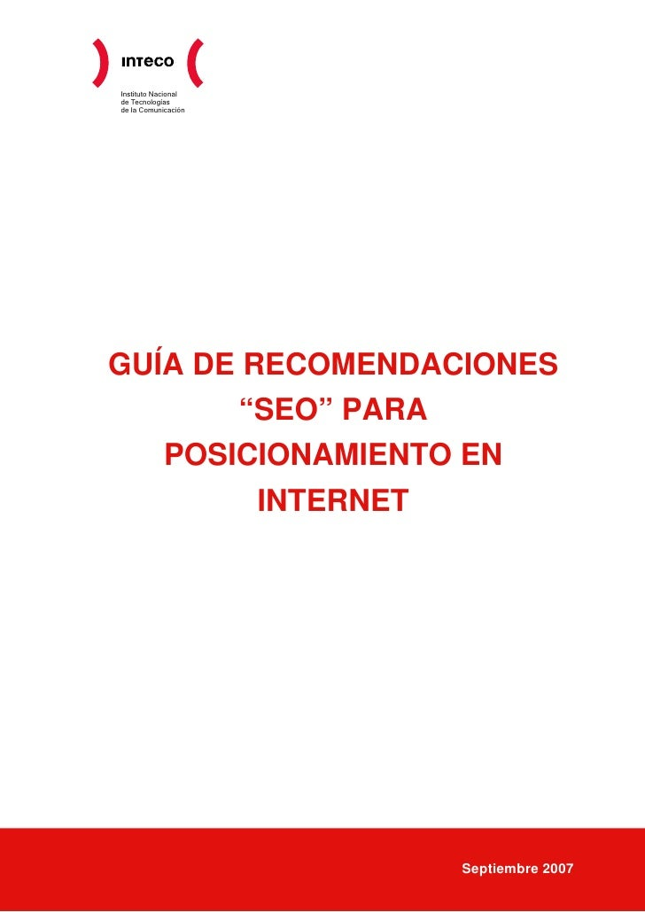 """Instituto Nacional de Tecnologías de la Comunicación     GUÍA DE RECOMENDACIONES        """"SEO"""" PARA    POSICIONAMIENTO EN  ..."""