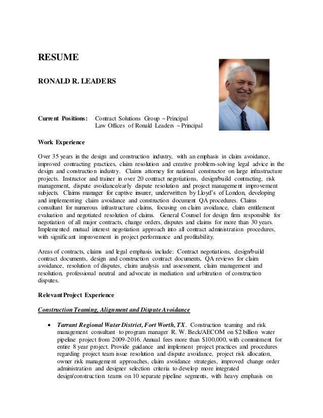 RESUME RONALD R. LEADERS Current Positions: Contract Solutions Group ~ Principal Law Offices of Ronald Leaders ~ Principal...
