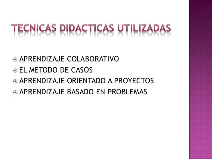 OTRAS TECNICAS DIDACTICAS<br />METODO DE ENSEÑANZA<br />Modelos de orden<br />Orden lógico fundamentado<br />ESTRATEGIA DI...