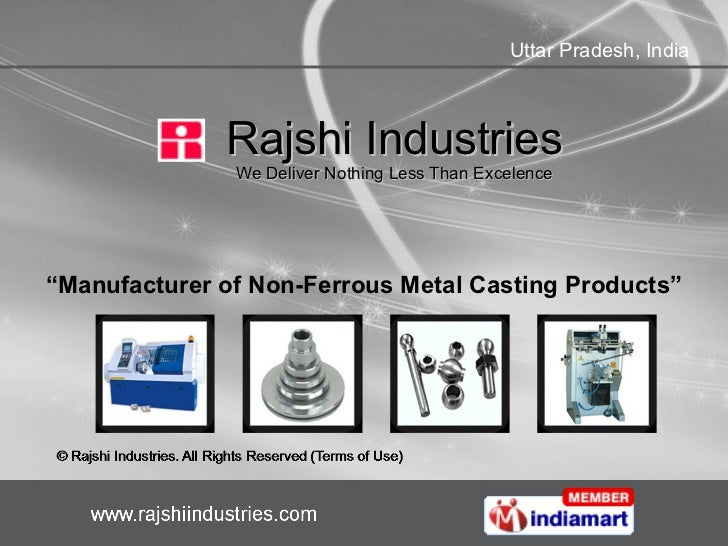 """Rajshi Industries We Deliver Nothing Less Than Excelence """" Manufacturer of Non-Ferrous Metal Casting Products"""""""