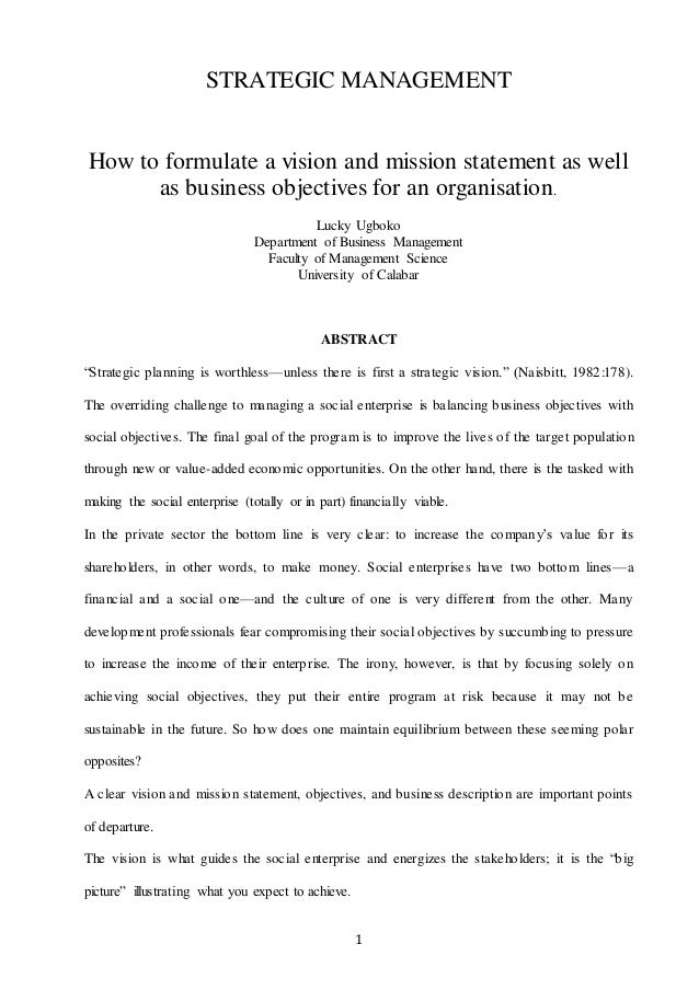 Thesis Statement In An Essay  Strategic Management How To Formulate A Vision And Mission Statement As  Well As Business Objectives  Write A Good Thesis Statement For An Essay also Proposal For An Essay How To Formulate A Vision And Mission Statement As Well As Business O How To Write A Thesis Statement For An Essay