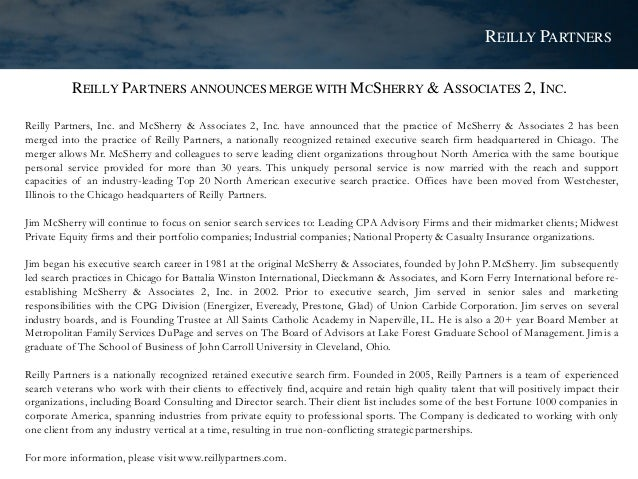 REILLY PARTNERS ANNOUNCES MERGE WITH MCSHERRY & ASSOCIATES 2, INC. Reilly Partners, Inc. and McSherry & Associates 2, Inc....