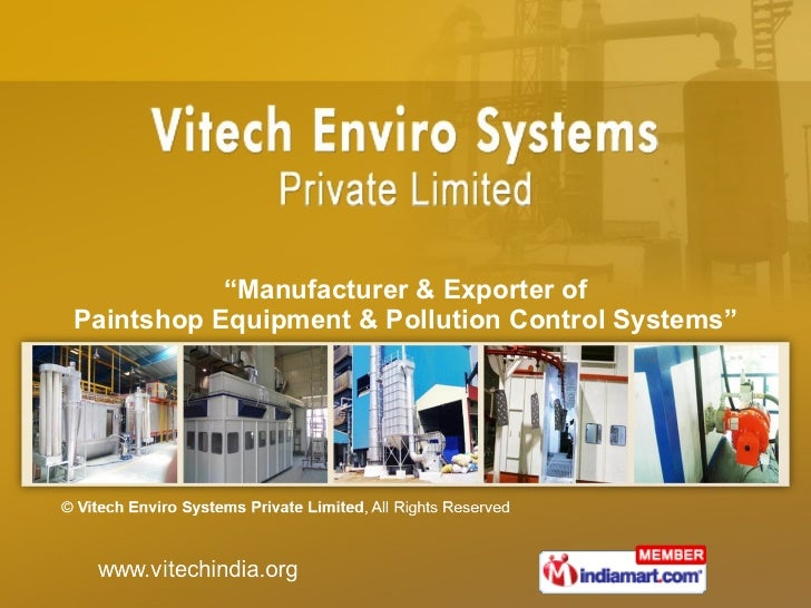 """ Manufacturer & Exporter of Paintshop Equipment & Pollution Control Systems"""