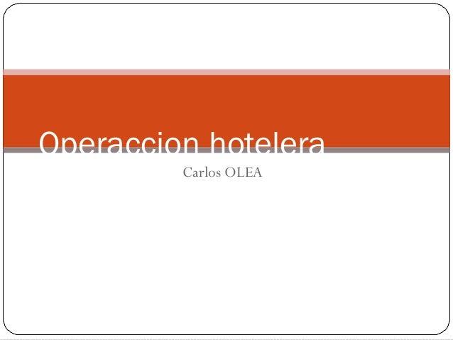 Carlos OLEA Operaccion hotelera