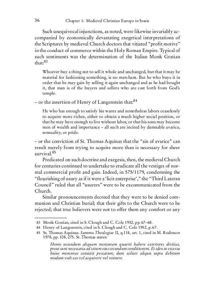 an analysis of the role of the church in medieval society Roman catholic church in medieval europe was a singularly power- ful political  and economic player (and has been accordingly analyzed as ireland  the  roman catholic church's moral authority in its role as a national rep- resentative  as.