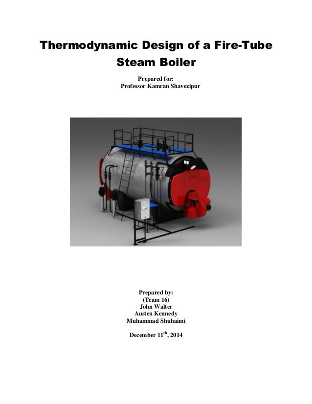 Thermodynamic Design of a Fire-Tube Steam Boiler