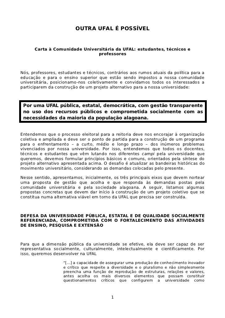 OUTRA UFAL É POSSÍVEL      Carta à Comunidade Universitária da UFAL: estudantes, técnicos e                               ...