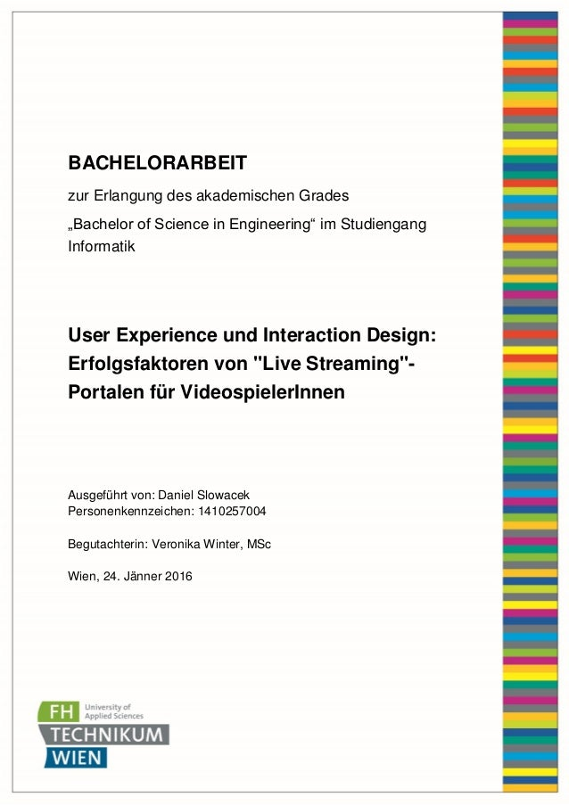 "BACHELORARBEIT zur Erlangung des akademischen Grades ""Bachelor of Science in Engineering"" im Studiengang Informatik User E..."