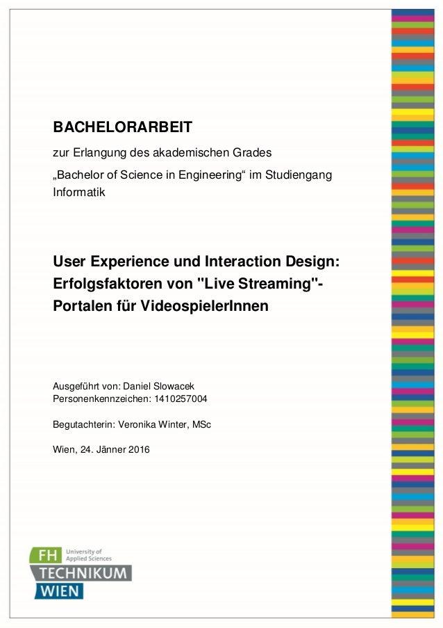 "BACHELORARBEIT zur Erlangung des akademischen Grades ""Bachelor of Science in Engineering"" im Studiengang Informatik User E..."