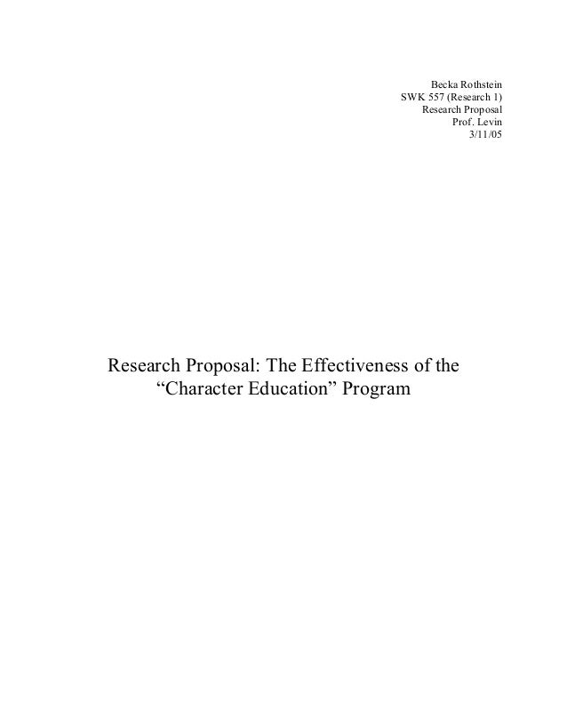 """Becka Rothstein SWK 557 (Research 1) Research Proposal Prof. Levin 3/11/05 Research Proposal: The Effectiveness of the """"Ch..."""