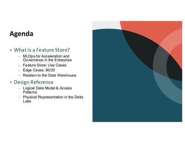 A Practical Enterprise Feature Store on Delta Lake Slide 2