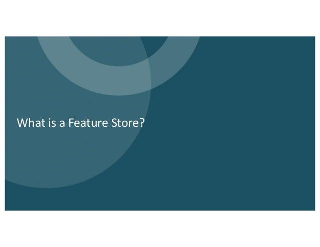 A Practical Enterprise Feature Store on Delta Lake Slide 3