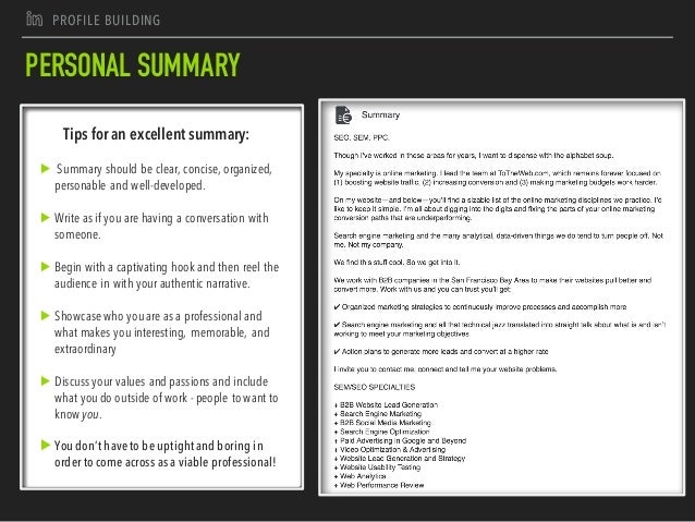 J PROFILE BUILDING PERSONAL SUMMARY Tips for an excellent summary: ▶ Summary should be clear, concise, organized, personab...