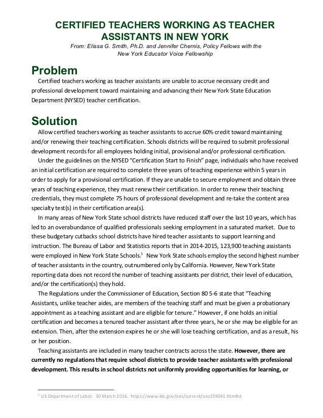 CERTIFIED TEACHERS WORKING AS TEACHER ASSISTANTS IN NEW YORK  From: Elissa G. Smith, Ph.D. and Jennifer Chernis, Policy F...