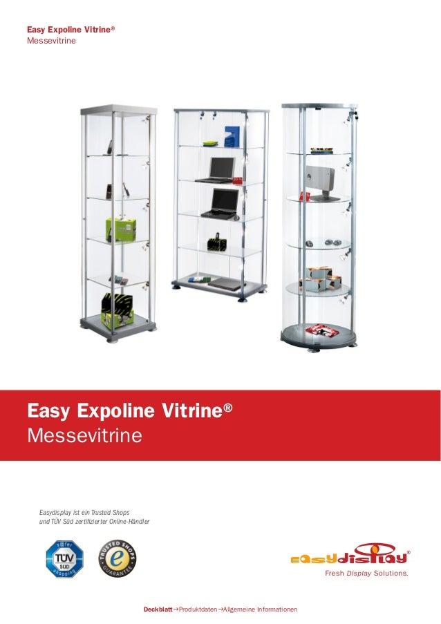 Easydisplay ist ein Trusted Shops und TÜV Süd zertifizierter Online-Händler Easy Expoline Vitrine® Messevitrine Easy Expol...
