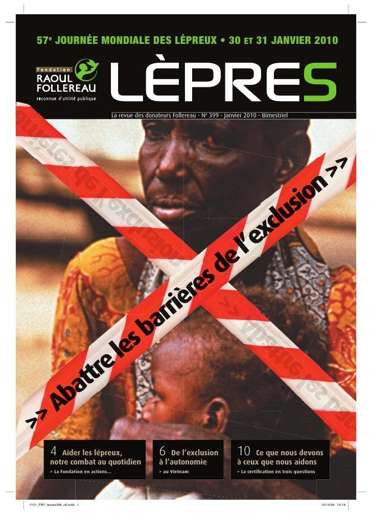57e JOURNÉE MONDIALE DES LÉPREUX • 30 ET 31 JANVIER 2010                                      La revue des donateurs Folle...