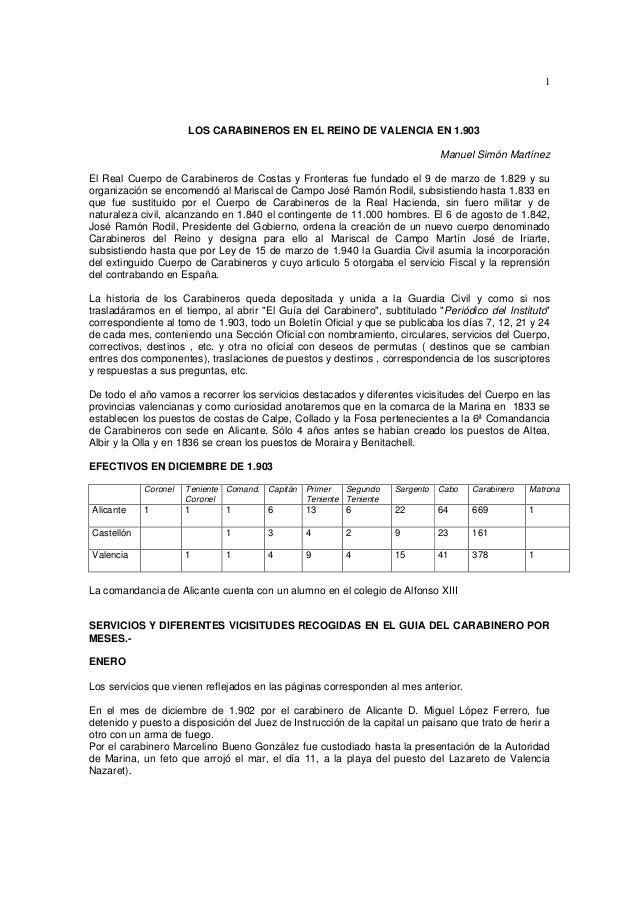 1  LOS CARABINEROS EN EL REINO DE VALENCIA EN 1.903 Manuel Simón Martínez El Real Cuerpo de Carabineros de Costas y Fronte...