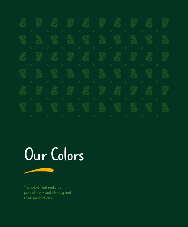 Our Color Palette Color is an integral part of the BS. brand identity. Our primary colors are found in the BS. Logo symbol...