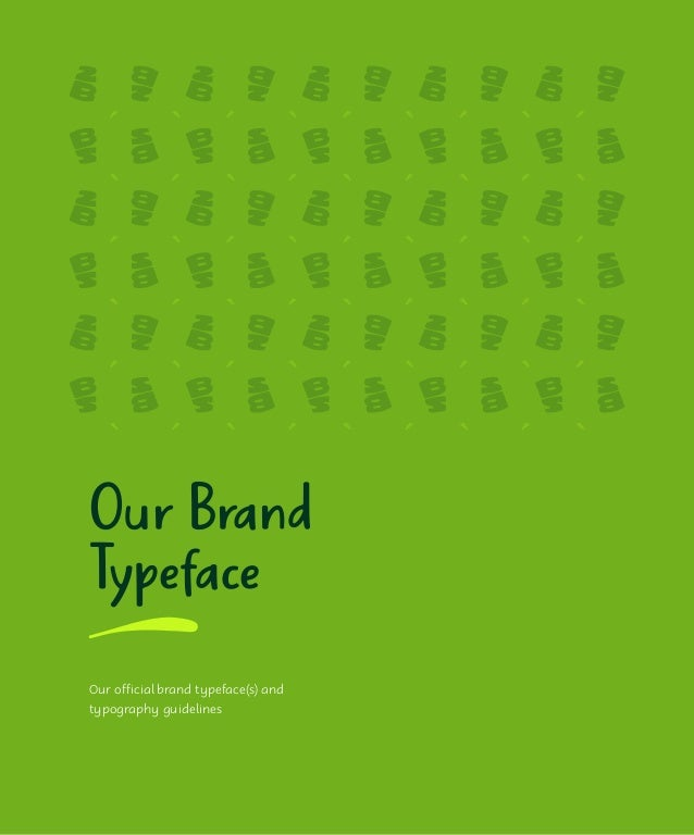 Headline Typeface It's all about giving us an ownable brand presence as we communicate both outwardly and to ourselves. Pa...