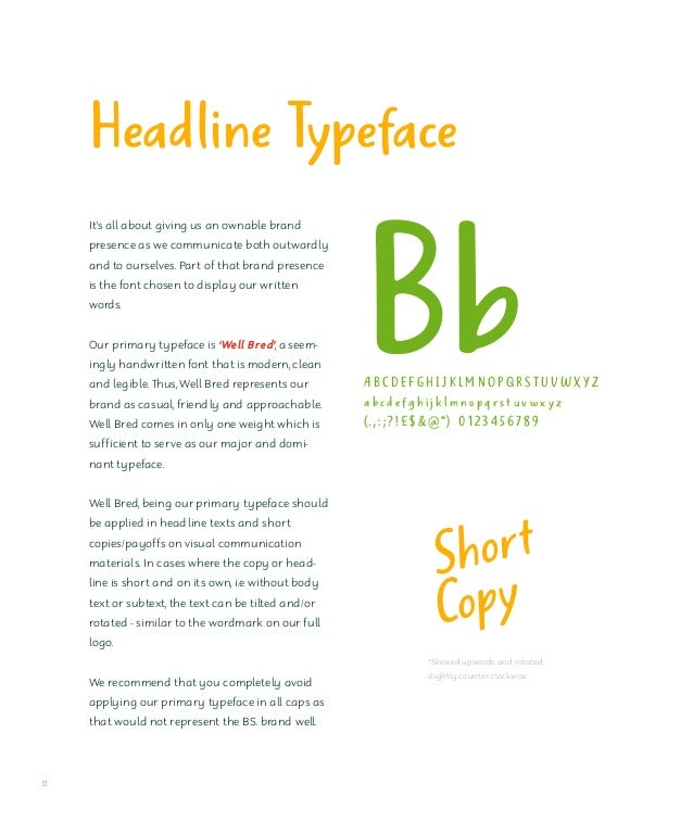 Body Text Typeface Our Secondary typeface is 'Robaga Rounded Light', a Sans Serif font that is modern, rounded, clean and ...