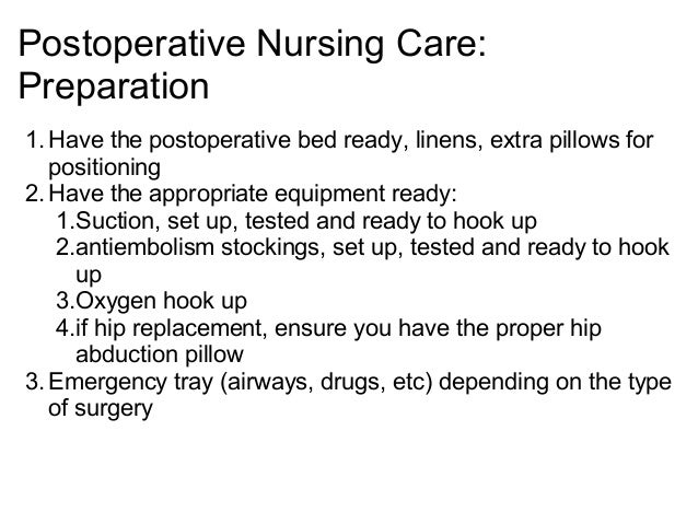 postoperative care plan Evidence-based recommendations on preventing and treating surgical site infections for advice throughout all stages of their care 14 postoperative phase.