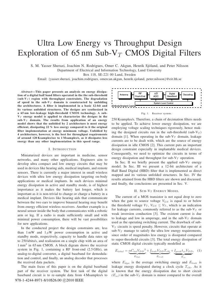 Ultra Low Energy vs Throughput Design Exploration of 65 nm Sub-VT CMOS Digital Filters          S. M. Yasser Sherazi, Joac...