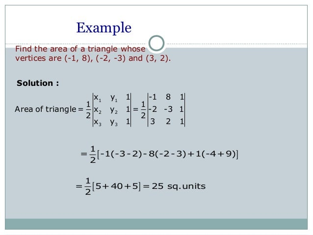 Matrices and determinantes example find the area of a triangle ccuart Choice Image