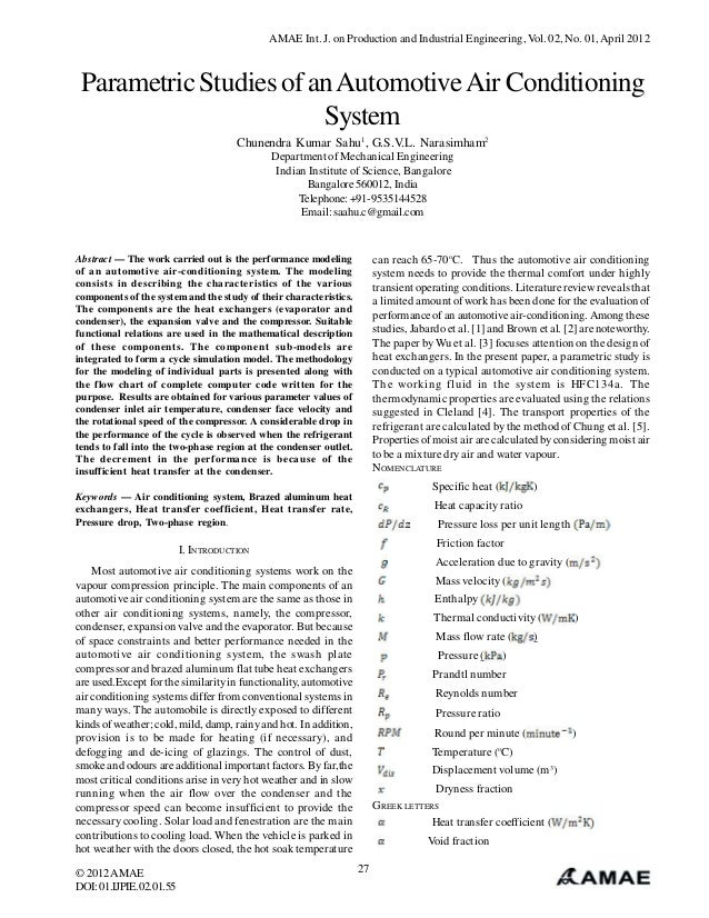 AMAE Int. J. on Production and Industrial Engineering, Vol. 02, No. 01, April 2012 Parametric Studies of an Automotive Air...