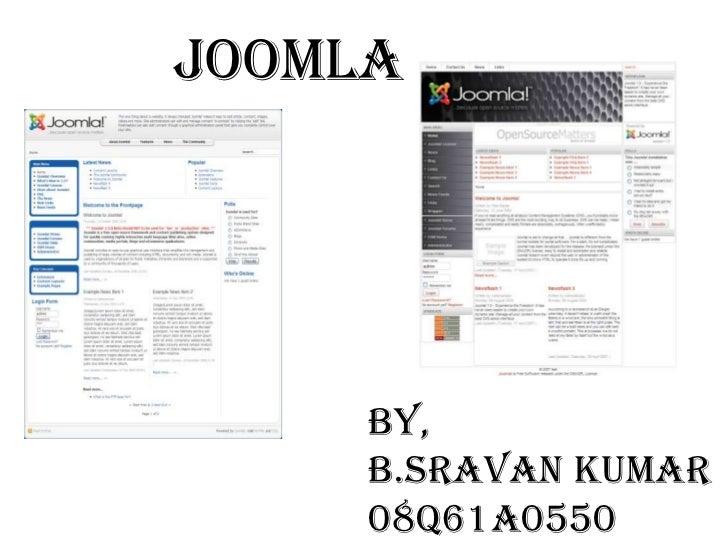 JOOMLA     By,     B.SRAVAN KUMAR     08Q61A0550