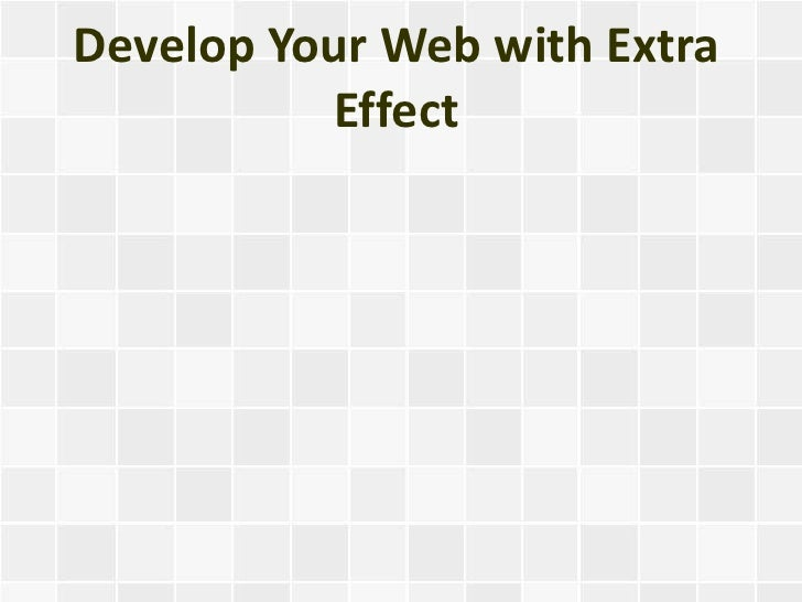 Develop Your Web with Extra          Effect