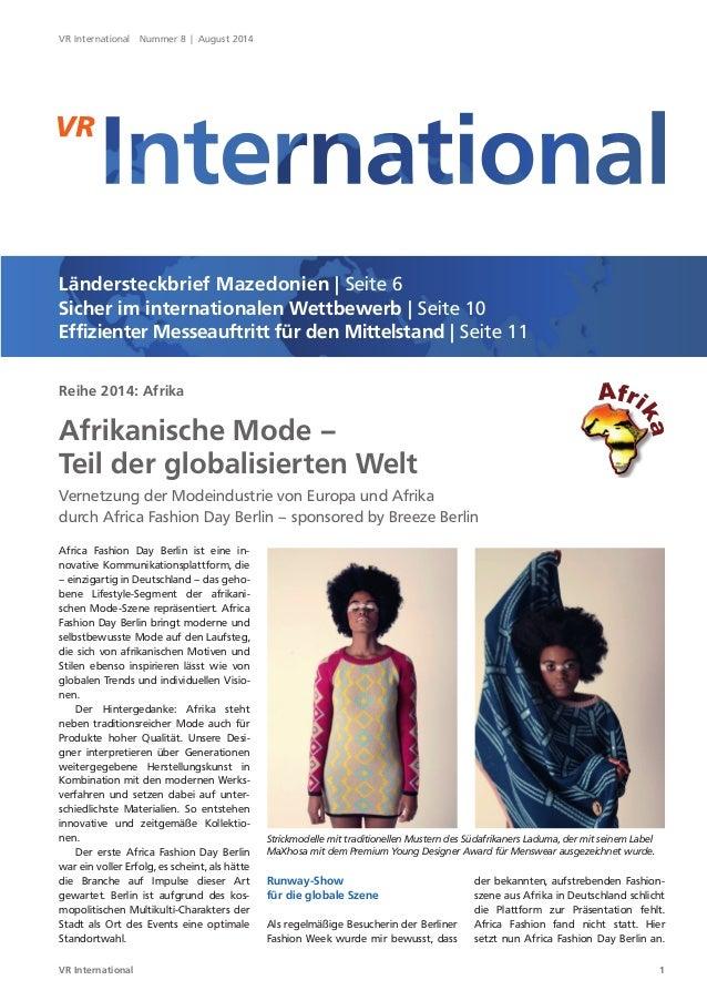 1VR International VR International Nummer 8 | August 2014 Ländersteckbrief Mazedonien | Seite 6 Sicher im internationalen ...