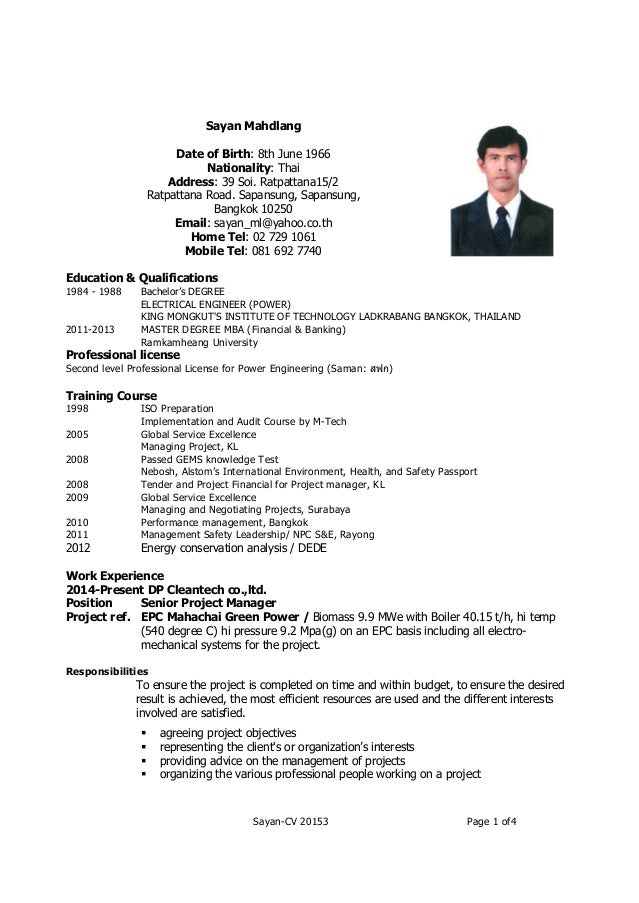 Sayan-CV 20153 Page 1 of4 Sayan Mahdlang Date of Birth: 8th June 1966 Nationality: Thai Address: 39 Soi. Ratpattana15/2 Ra...