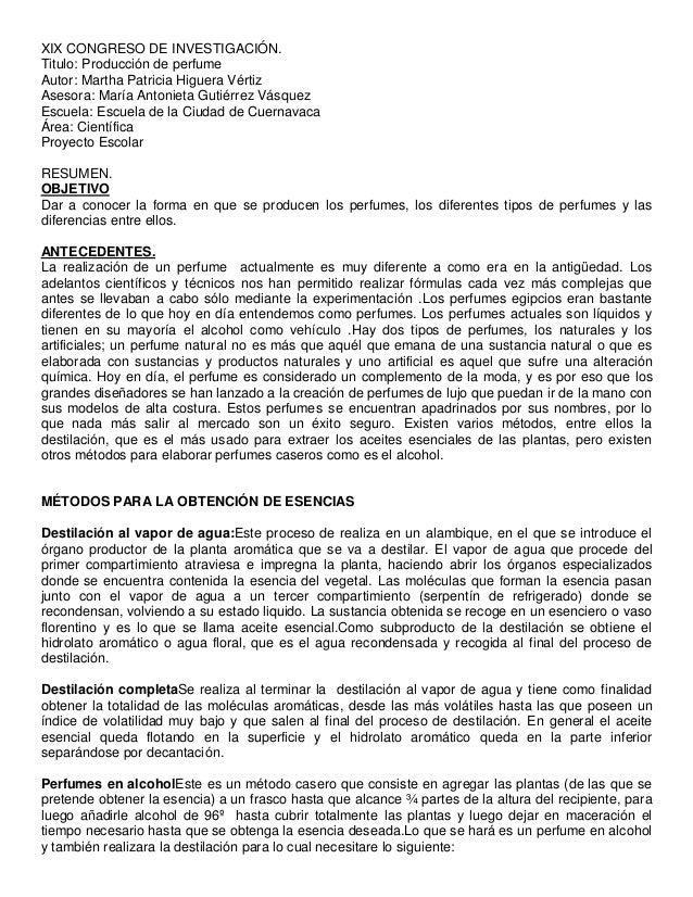 XIX CONGRESO DE INVESTIGACIÓN. Titulo: Producción de perfume Autor: Martha Patricia Higuera Vértiz Asesora: María Antoniet...