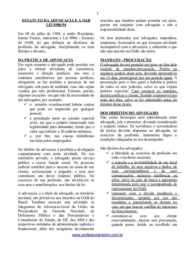 ESTATUTO DA ADVOCACIA E A OAB LEI 8906/94 Em 04 de julho de 1994, o então Presidente, Itamar Franco, sancionou a Lei 8906 ...