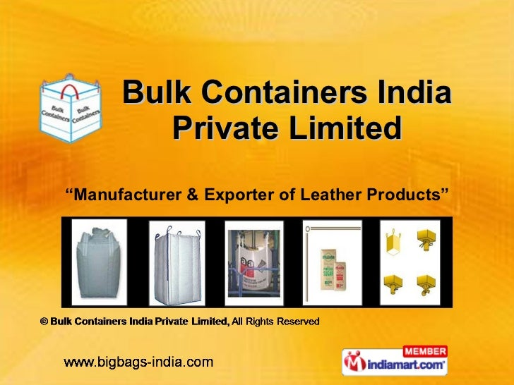 """"""" Manufacturer & Exporter of Leather Products"""" Bulk Containers India Private Limited"""