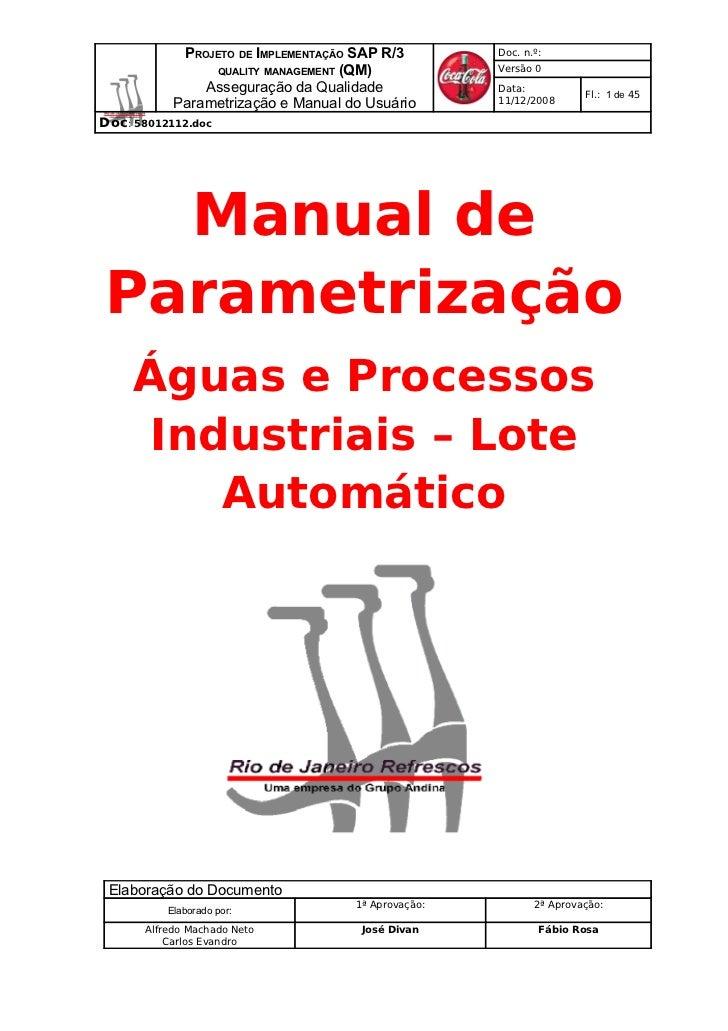 PROJETO DE IMPLEMENTAÇÃO SAP R/3        Doc. n.º:                QUALITY MANAGEMENT (QM)             Versão 0             ...