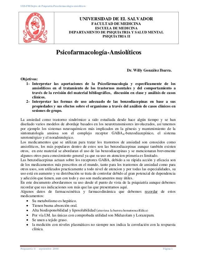 UES-FM Depto. de Psiquiatría-Psicofarmacología-ansiolíticos Psiquiatría II septiembre 2008 Página 1 UNIVERSIDAD DE EL SALV...