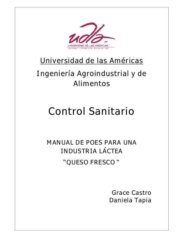 Universidad de las AméricasIngeniería Agroindustrial y de          Alimentos   Control Sanitario  MANUAL DE POES PARA UNA ...