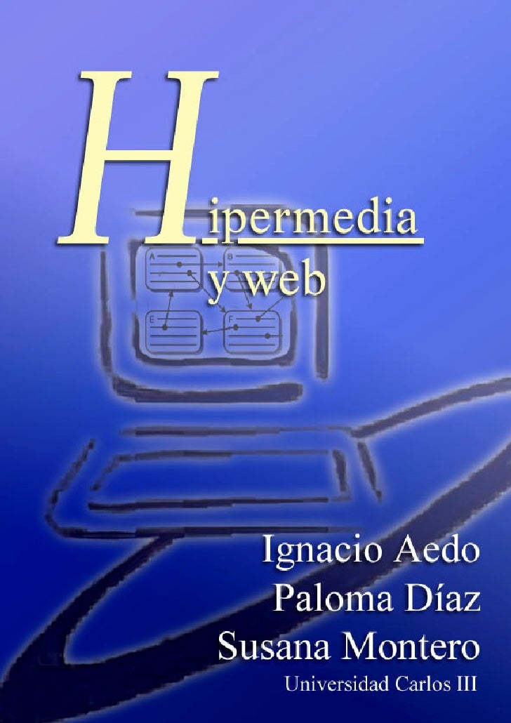 1 Hipermedia y web                                              Última modificación: 21/12/2001                           ...