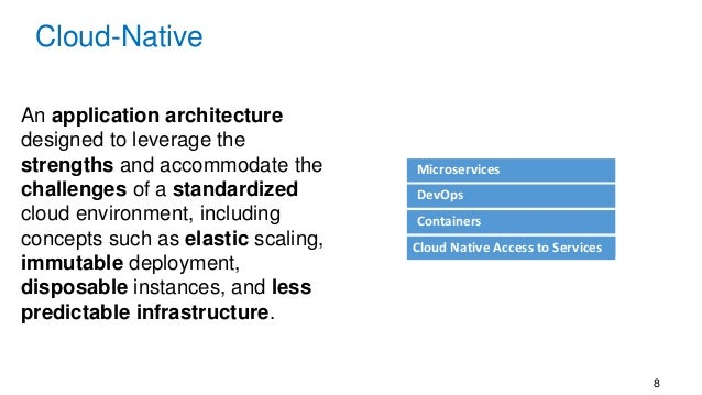 8 An application architecture designed to leverage the strengths and accommodate the challenges of a standardized cloud en...