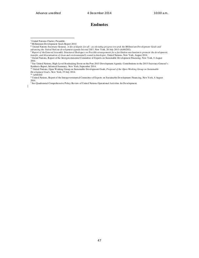 Advance unedited 4 December 2014 10:00 a.m.  Endnotes  i United Nations Charter, Preamble.  ii Millennium Development Goal...