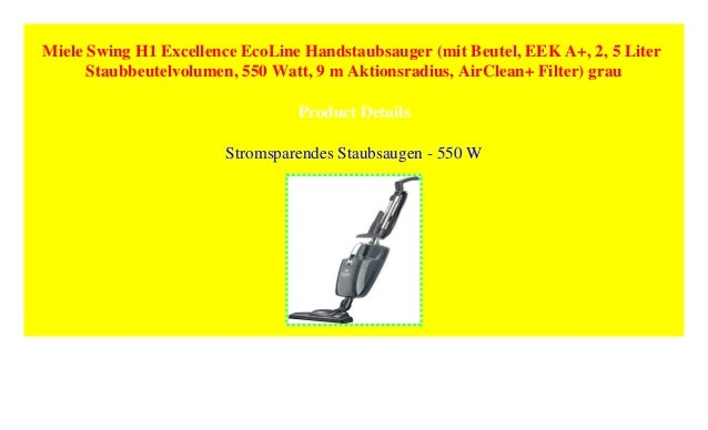 Miele Swing H1 Excellence Ecoline Handstaubsauger Mit Beutel Eek A