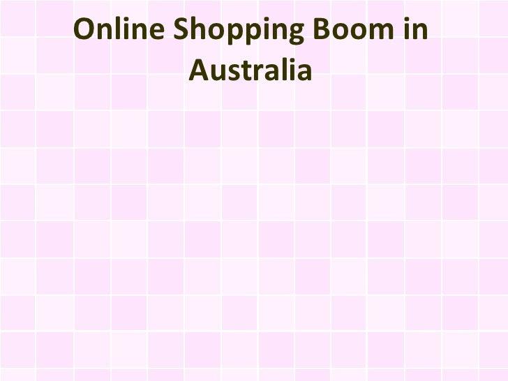 Online Shopping Boom in        Australia