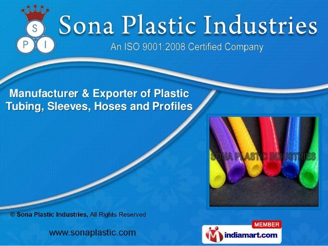 Manufacturer & Exporter of PlasticTubing, Sleeves, Hoses and Profiles