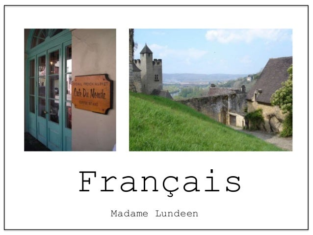 Français Madame Lundeen
