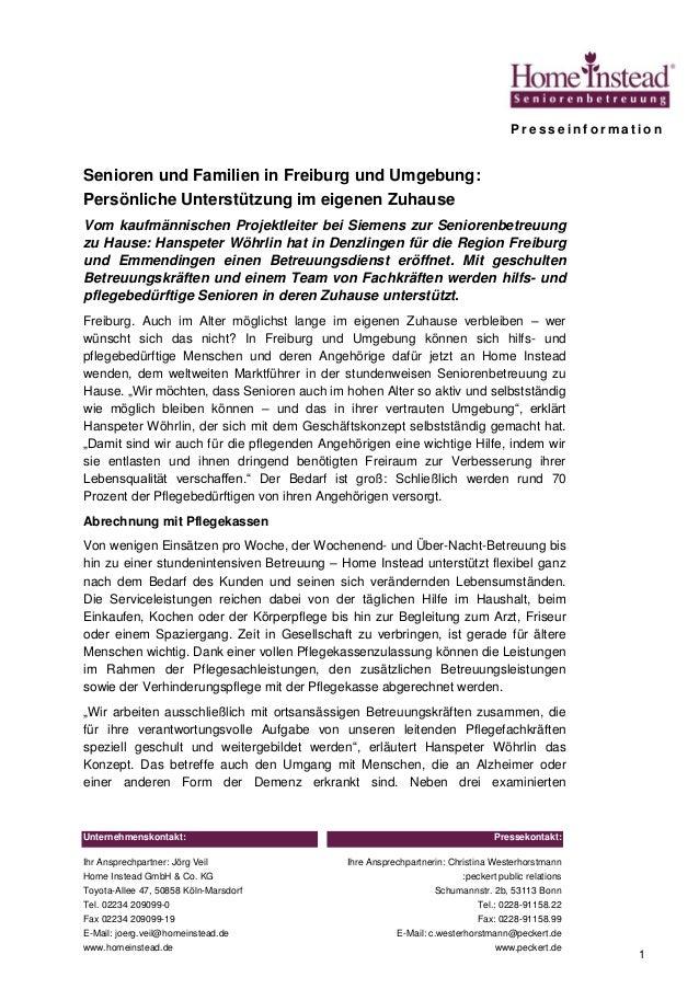 Unternehmenskontakt: Ihr Ansprechpartner: Jörg Veil Home Instead GmbH & Co. KG Toyota-Allee 47, 50858 Köln-Marsdorf Tel. 0...