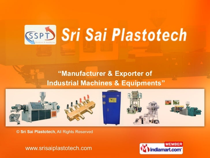 """ Manufacturer & Exporter of Industrial Machines & Equipments"""