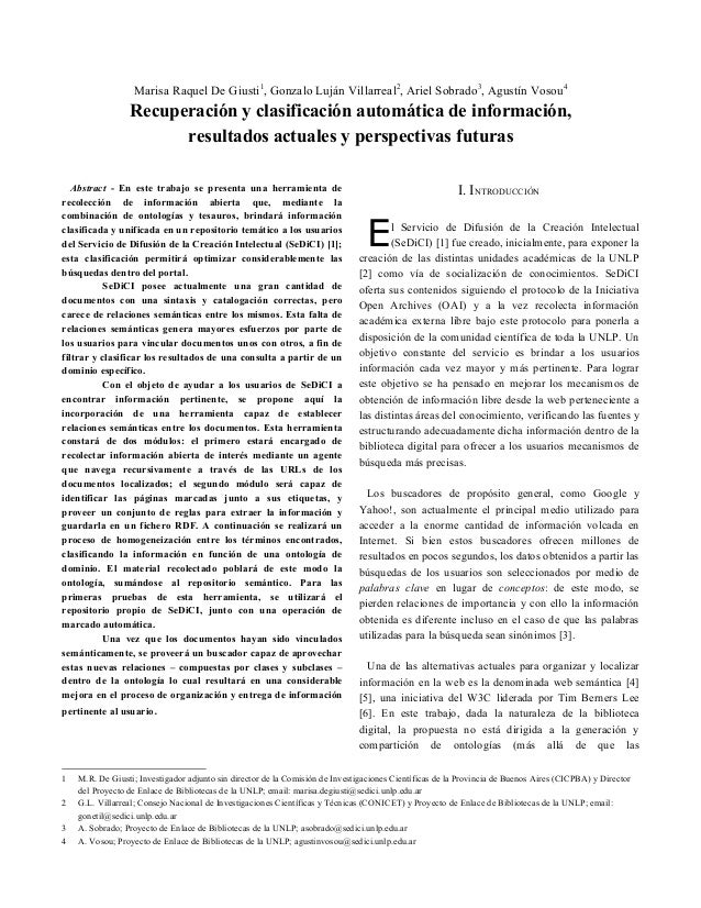 Marisa Raquel De Giusti1 , Gonzalo Luján Villarreal2 , Ariel Sobrado3 , Agustín Vosou4 Recuperación y clasificación automá...